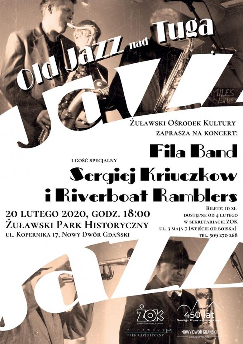 Zaproszenie na Old Jazz nad Tugą. Tłusty czwartek i święto jazzu w Nowym Dworze Gdańskim.